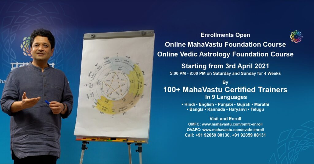 Online MahaVastu Foundation Course 2021 OMFC 2021 (01 May – 23 May 2021 (Sat and Sun – 5pm to 8pm IST))